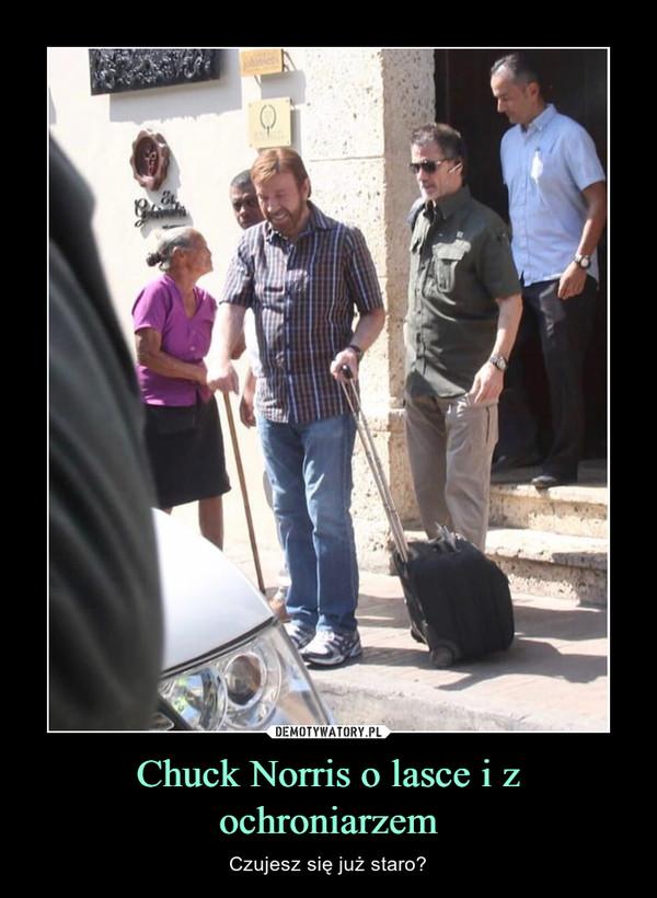Chuck Norris o lasce i z ochroniarzem – Czujesz się już staro?