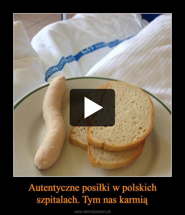 Autentyczne posiłki w polskich szpitalach. Tym nas karmią –