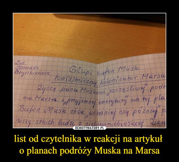 list od czytelnika w reakcji na artykuł o planach podróży Muska na Marsa –