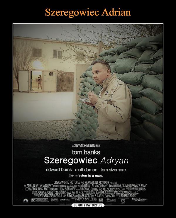 –  A STEVEN SPIELBERG FILMtom hanksSzeregowiec Adryan