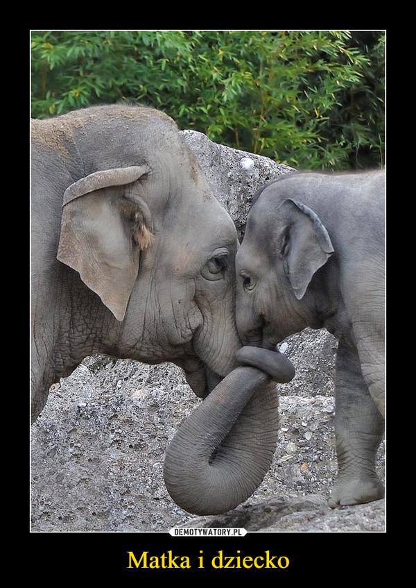 Matka i dziecko –