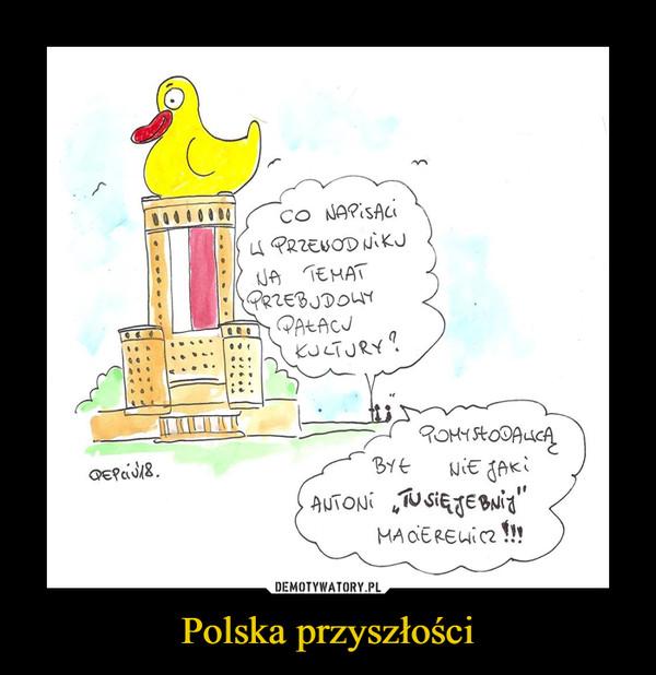 Polska przyszłości –