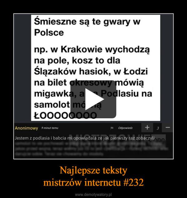 Najlepsze tekstymistrzów internetu #232 –