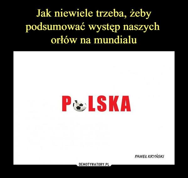 –  POLSKA PAWEŁ KRYŃSKI