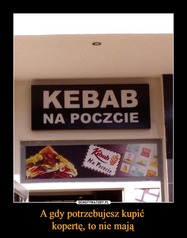 A gdy potrzebujesz kupić kopertę, to nie mają –  Kebab na poczcie