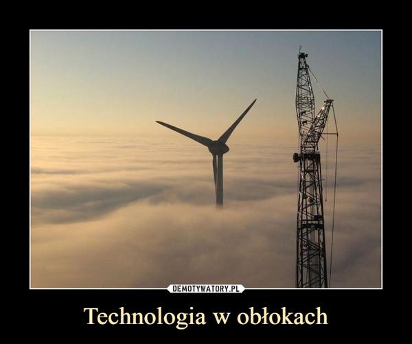 Technologia w obłokach –