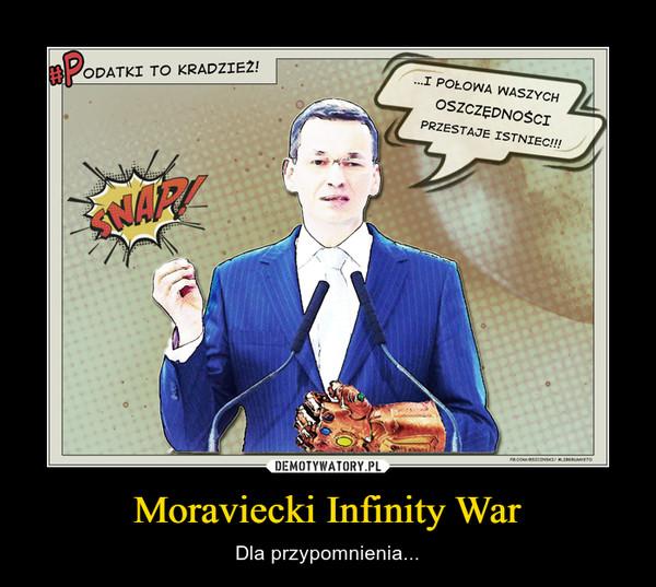 Moraviecki Infinity War – Dla przypomnienia...