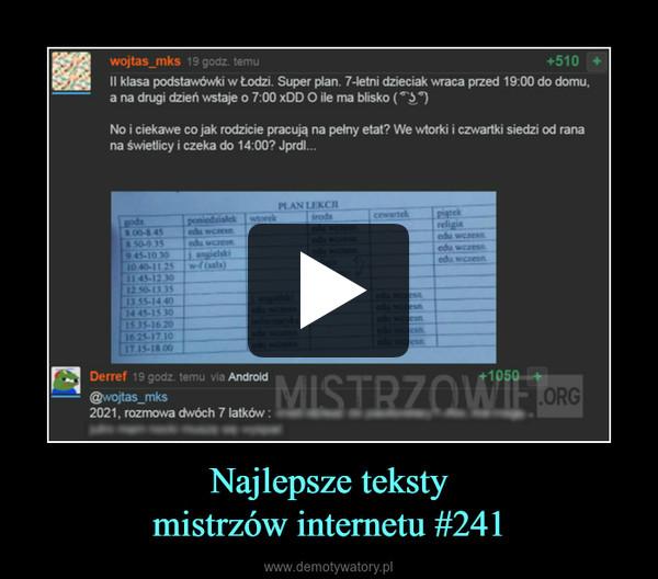 Najlepsze tekstymistrzów internetu #241 –