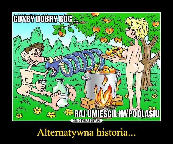 Alternatywna historia... –