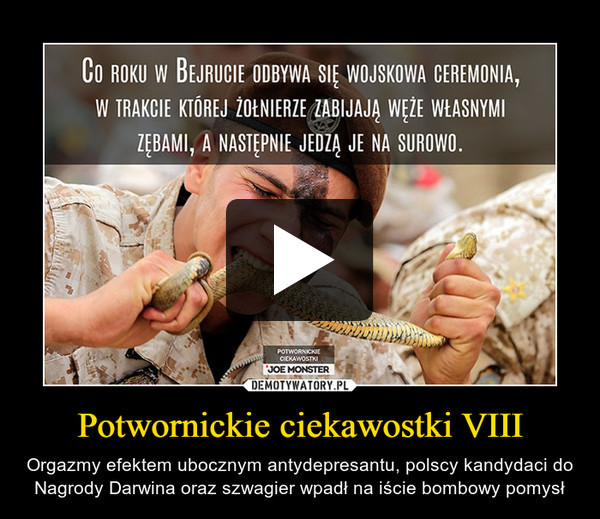 Potwornickie ciekawostki VIII – Orgazmy efektem ubocznym antydepresantu, polscy kandydaci do Nagrody Darwina oraz szwagier wpadł na iście bombowy pomysł