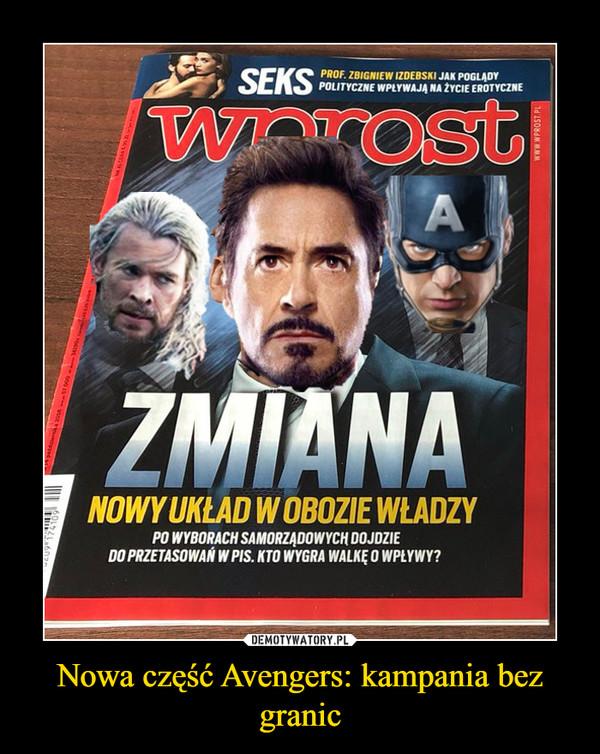 Nowa część Avengers: kampania bez granic –