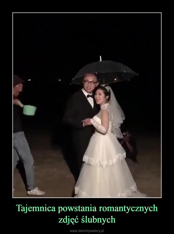 Tajemnica powstania romantycznych zdjęć ślubnych –