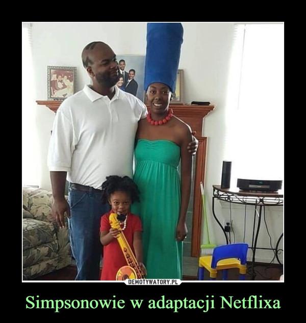 Simpsonowie w adaptacji Netflixa –