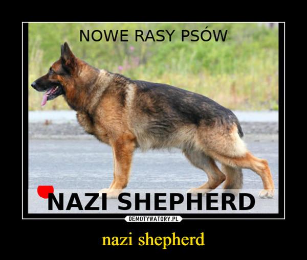 nazi shepherd –
