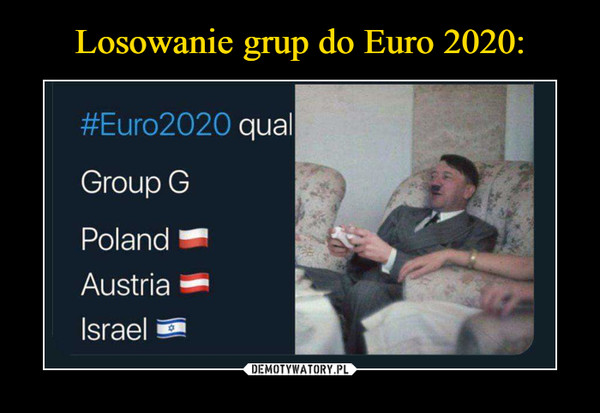 –  #Euro2020 qualGroup GPolandAustriaIsrael