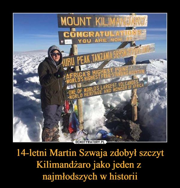 14-letni Martin Szwaja zdobył szczyt Kilimandżaro jako jeden z najmłodszych w historii –