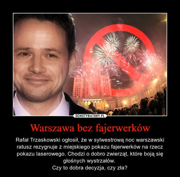 Warszawa bez fajerwerków