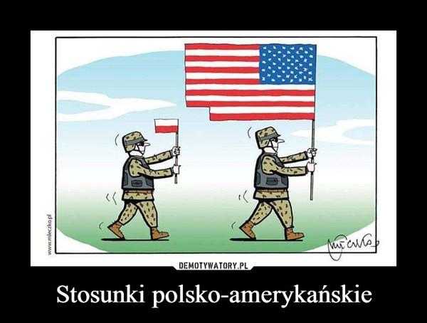 Stosunki polsko-amerykańskie –