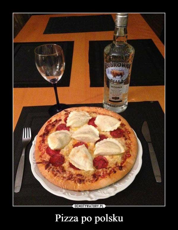 Pizza po polsku –