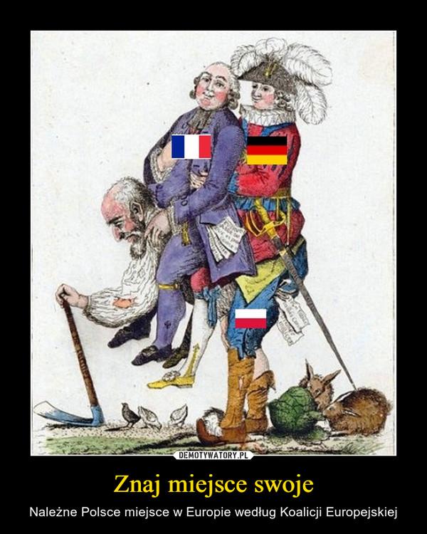Znaj miejsce swoje – Należne Polsce miejsce w Europie według Koalicji Europejskiej