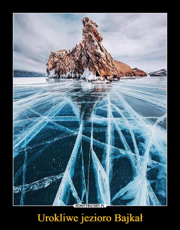 Urokliwe jezioro Bajkał –