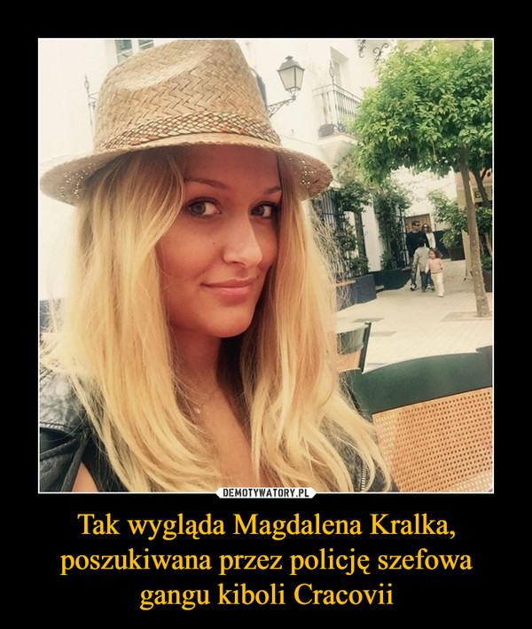 Tak wygląda Magdalena Kralka, poszukiwana przez policję szefowa gangu kiboli Cracovii –