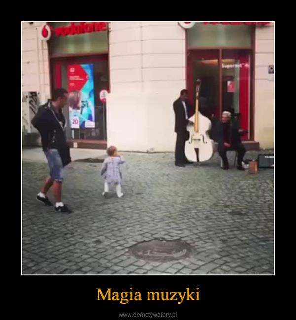 Magia muzyki –