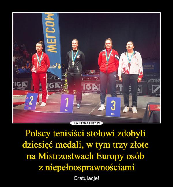 Polscy tenisiści stołowi zdobyli dziesięć medali, w tym trzy złote na Mistrzostwach Europy osób z niepełnosprawnościami – Gratulacje!