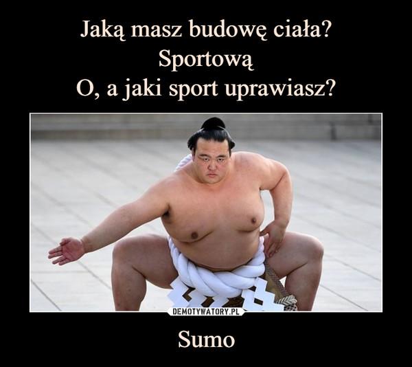 Sumo –
