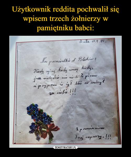 Użytkownik reddita pochwalił się wpisem trzech żołnierzy w pamiętniku babci: