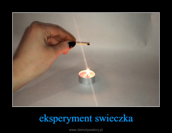 eksperyment swieczka –