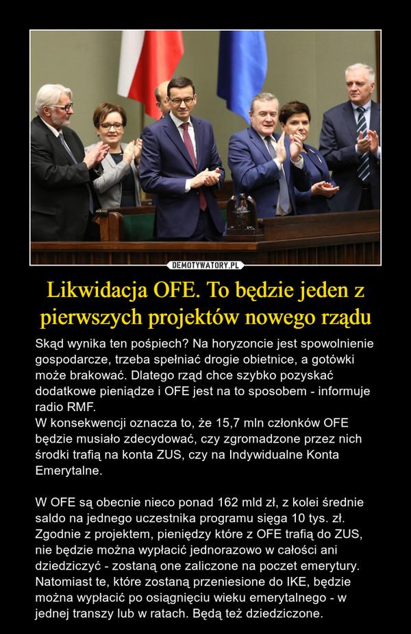 Likwidacja OFE. To będzie jeden z pierwszych projektów nowego rządu