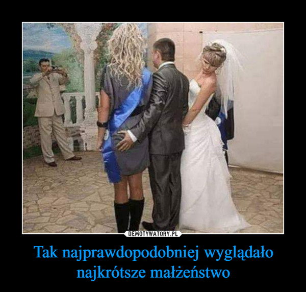 Tak najprawdopodobniej wyglądało najkrótsze małżeństwo –