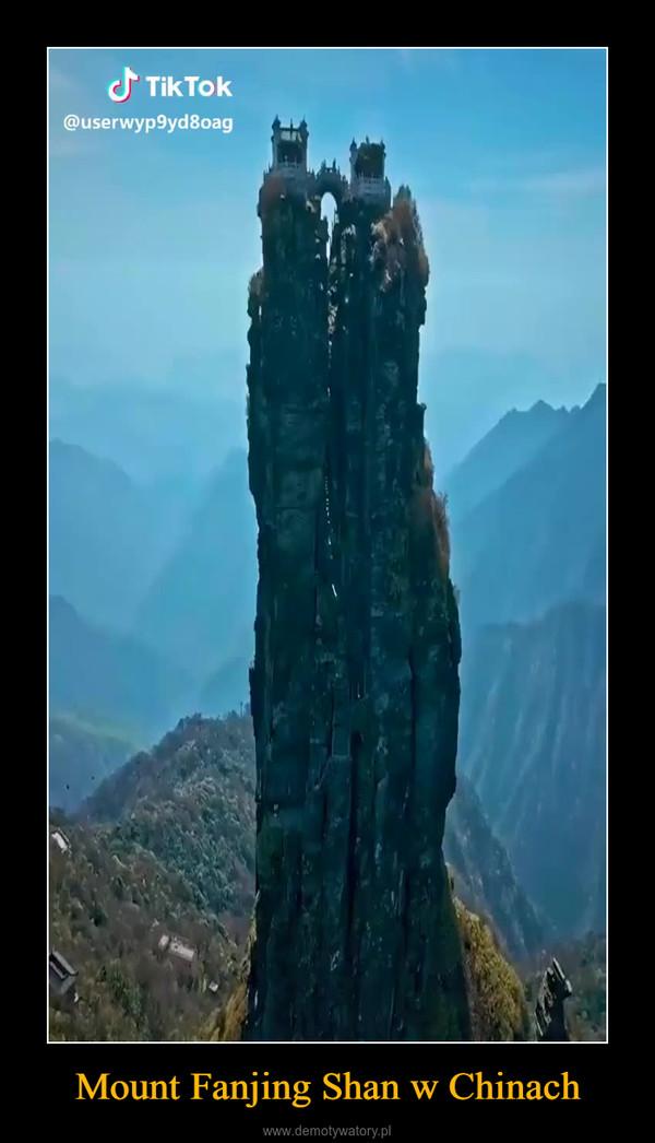 Mount Fanjing Shan w Chinach –