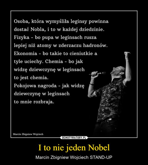 I to nie jeden Nobel – Marcin Zbigniew Wojciech STAND-UP