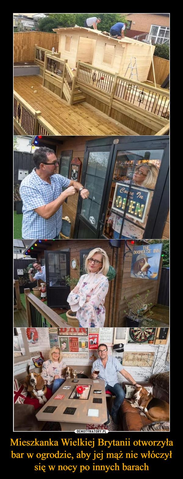 Mieszkanka Wielkiej Brytanii otworzyła bar w ogrodzie, aby jej mąż nie włóczył się w nocy po innych barach –
