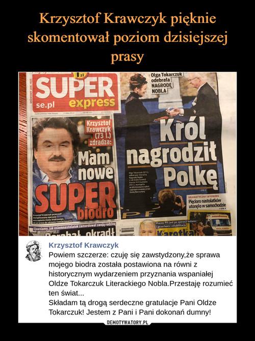 Krzysztof Krawczyk pięknie skomentował poziom dzisiejszej prasy