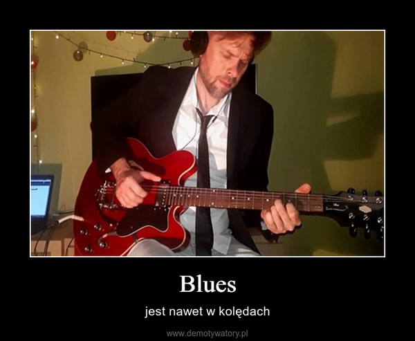 Blues – jest nawet w kolędach