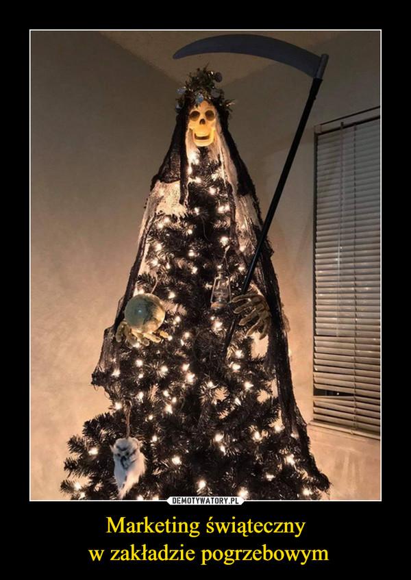 Marketing świąteczny w zakładzie pogrzebowym –