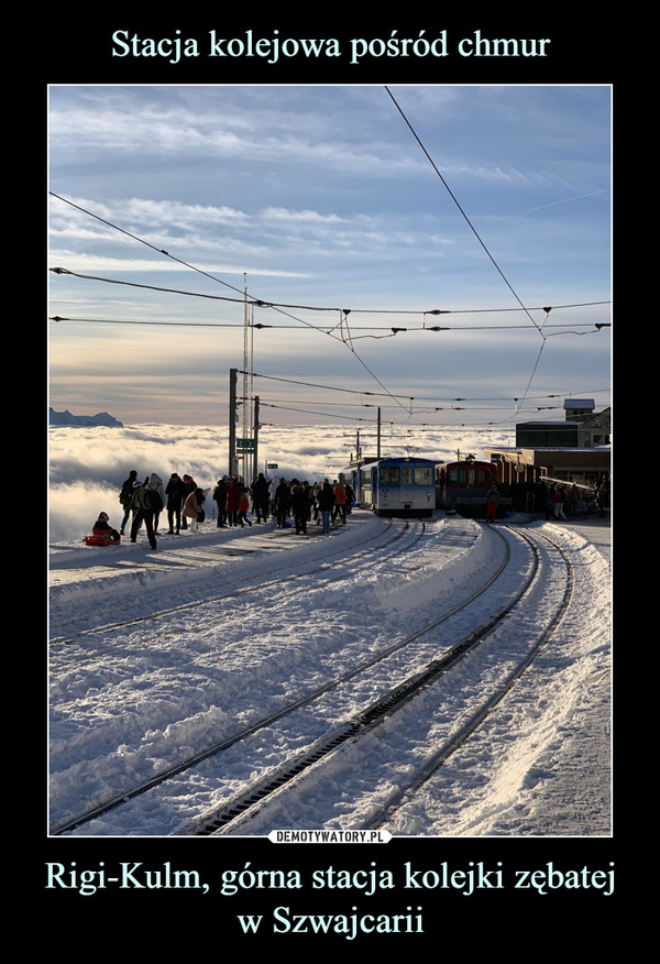Rigi-Kulm, górna stacja kolejki zębatej w Szwajcarii –