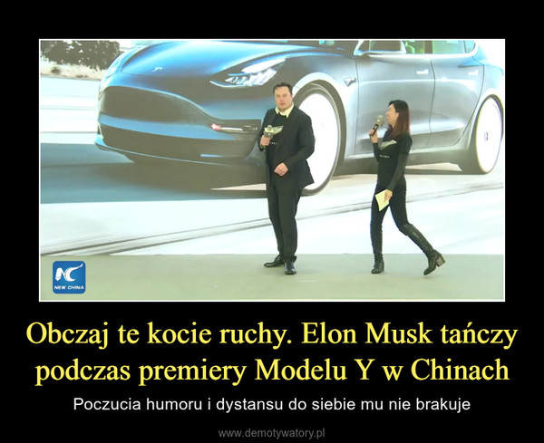 Obczaj te kocie ruchy. Elon Musk tańczy podczas premiery Modelu Y w Chinach – Poczucia humoru i dystansu do siebie mu nie brakuje