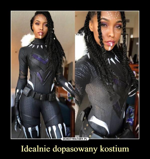 Idealnie dopasowany kostium –