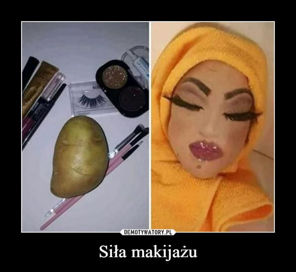 Siła makijażu –