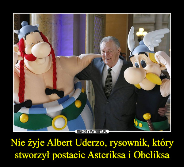 Nie żyje Albert Uderzo, rysownik, który stworzył postacie Asteriksa i Obeliksa –