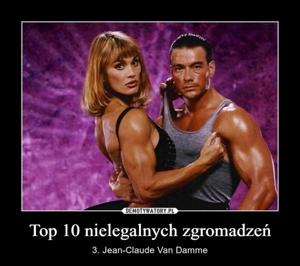 Top 10 nielegalnych zgromadzeń – 3. Jean-Claude Van Damme