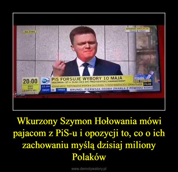 Wkurzony Szymon Hołowania mówi pajacom z PiS-u i opozycji to, co o ich zachowaniu myślą dzisiaj miliony Polaków –