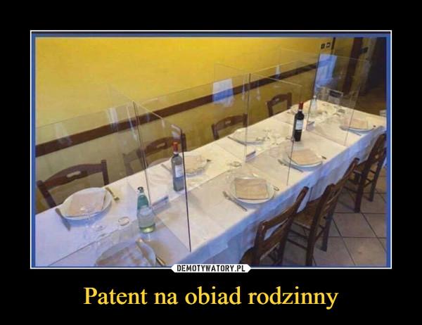 Patent na obiad rodzinny –