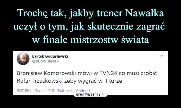 –  Bronisław Komorowski mówi w TVN24 co musi zrobić Rafał Trzaskowski żeby wygrać w II turze