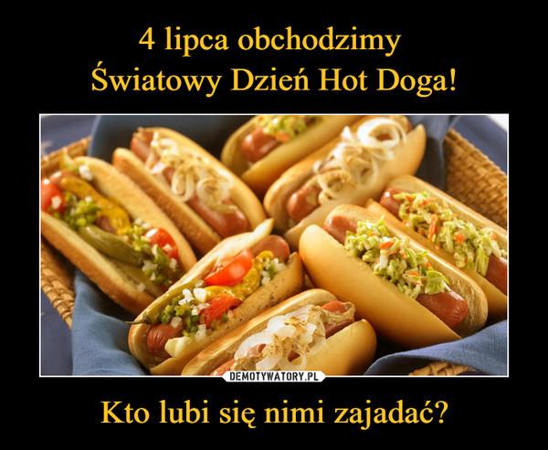 Kto lubi się nimi zajadać? –