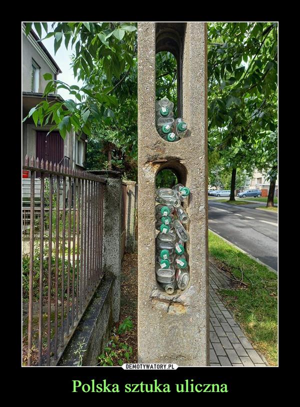 Polska sztuka uliczna –